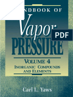 Handbook of Vapor Pressure Volume 4 Inorganic Compounds and Elements Library of Physico Chemical Property Data
