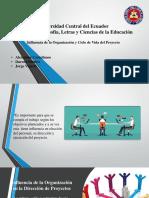 INFLUENCIA DE LA ORGANIZACIÓN Y CICLO DE VIDA DEL PROYECTO.pptx