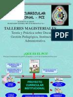 205370135 Proyecto Curricular Institucional Ppt