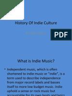 Indie Music History