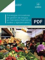 Estrategias innovadoras de gestión de riesgos en mercados financieros rurales y agropecuarios.pdf