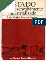 BRESSER PEREIRA Estado e Subdesenvolvimento Industrializado