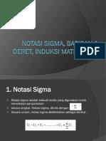 Notasi Sigma, Barisan&Deret, Induksi Matematika