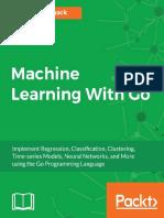 Machine Learning With Go_ Imple - Daniel Whitenack