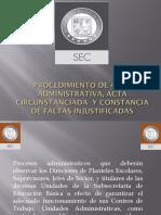 Actas Administrativas, Circunstanciadas y Constancias de Faltas Injustificadas