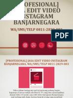 [PROFESIONAL] Jasa Edit Video Instagram Banjarnegara, WA/SMS/Telp 0811-2829-003
