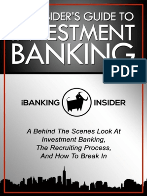 The Insider's Guide To Investment Banking pdf   Capital