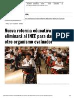 Nueva Reforma Educativa Eliminará Al INEE Para Dar Paso a Otro Organismo Evaluador