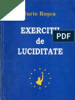"""Iurie Roșca, """"Exerciții de luciditate"""""""