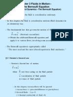 10 Fluids in Motion - The Bernoulli Equation 26 Okt, 1-2 Nov 2018