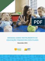 Mesada como instrumento de educação financeira dos filhos