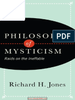 Philosophy of Mysticism Raids on the Ineffable