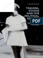 Trauma, Ethics and the Political Beyond PTSD: The Dislocations of the Real