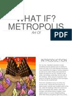 What if Metropolis Art of