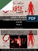 Constantino Parente - Crítica Teatral, Carrie, El Musical, En El Teatre Gaudí, Parte I