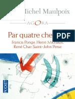 Par Quatre Chemins - Jean-Michel MAULPOIX