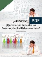 Ibrahim Velutini Sosa - ¡Atención!, ¿Qué Relación Hay Entre Las Finanzas y Las Habilidades Sociales?