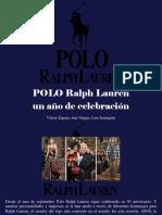 Víctor Zapata, Ana Vargas, Luis Irausquín - POLO Ralph Lauren, Un Año de Celebración