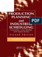 Production Planning and Industrial Scheduling Examples, Case Studies and Applications 2º Ed. Dileep R. Sule (2007)