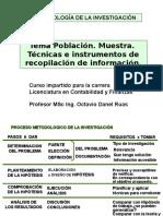 MetodologiaClasePoblacionyMuestra.pps