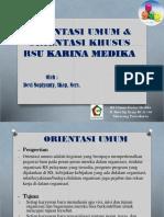 Materi Orientasi Umum - Devi RSKM