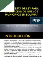 Propuesta de Ley de Creacion de Municipios