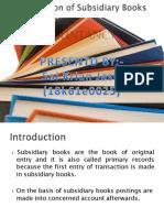 Presentationofsubsidiarybooks 110918025132 Phpapp02 (1)