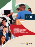 SEDF Orientações Pedagógicas da Integração da Educação Profissional com o Ensino Médio e a Educação de Jovens e Adultos