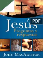 MacARTHUR John 2016 Jes s Preguntas y Respuestas USA. Editorial Portavoz.