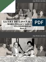 Jorge Miroslav Jara Salas - La Era de Las Curadurías. Maria Willis y Los Cuatro Evangelistas, Parte I