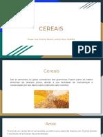 Slide Apresentação de cereais- Tecnologia de alimentos