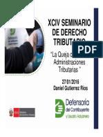 XCIV Dcho Tributario Present Queja