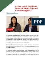 ¿Giulliana Loza podrá continuar con la defensa de Keiko Fujimori ahora que es investigada?