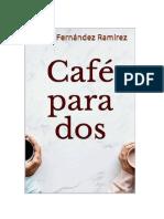 Café Para Dos María Fernández Ramírez