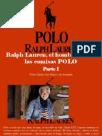 Víctor Zapata, Ana Vargas, Luis Irausquín - Ralph Lauren, El Hombre Detrás de Las CamisasPOLO, Parte I