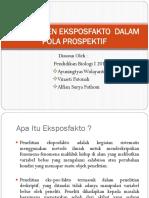 Eksperimen Eksposfakto Dalam Pola Prospektif