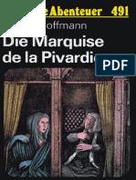 Das Neue Abenteuer 491 - E. T. a. Hoffmann - Die Marquise de La Pivardiere