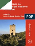 Treinta Años de Arqueología Medieval en España.