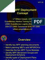 MPF-07 Deployment Concepts June 22, 2008