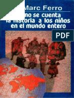 2. Ferro, Marc. Como Se Cuenta La Historia a Los Nin_os Del Mundo