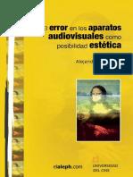 Schianchi- El Error en Los Aparatos Audiovisuales Como Posibilidad Estetica