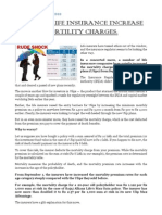 Private Life Insurance Increase Mortility Charges.