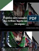 Atahualpa Fernández Arbulu - Tejidos Artesanales, Desde Las Tribus Hasta Nuestros Tiempos