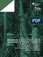 Expandiendo El Acceso Al Financiamiento de Las Empresas Forestales Comunitarias - R Allience