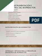 Instrumentación y Control Del Biorreactor