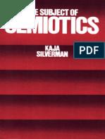 Silverman, Kaja. The Subject of Semiotics.pdf