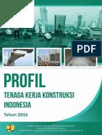Profil Tenaga Kerja Konstruksi Tahun 2016