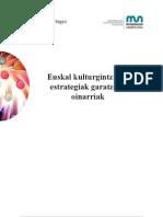 Euskal Kulturgintzaren Estrategiak Garatzeko Oinarriak