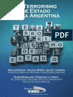 El Terrorismo de Estado en La Argentina O Bayer Espacio Memoria 2011