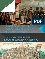 REPERCUSIONES DE LA CONQUISTA ESPAÑOLA ANTES Y DESPUÉS.pptx